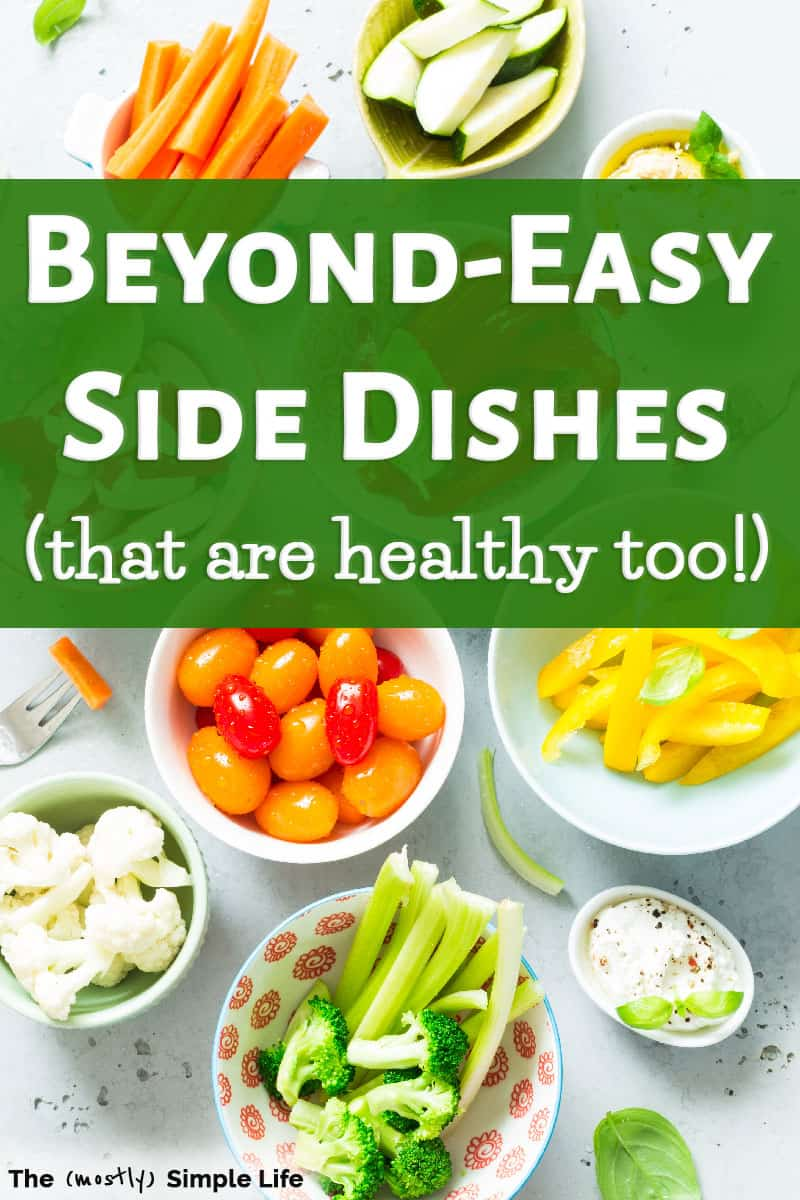 Easy Side Dishes