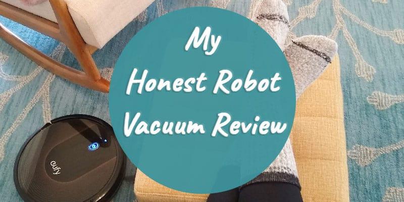My Honest Robot Vacuum Review