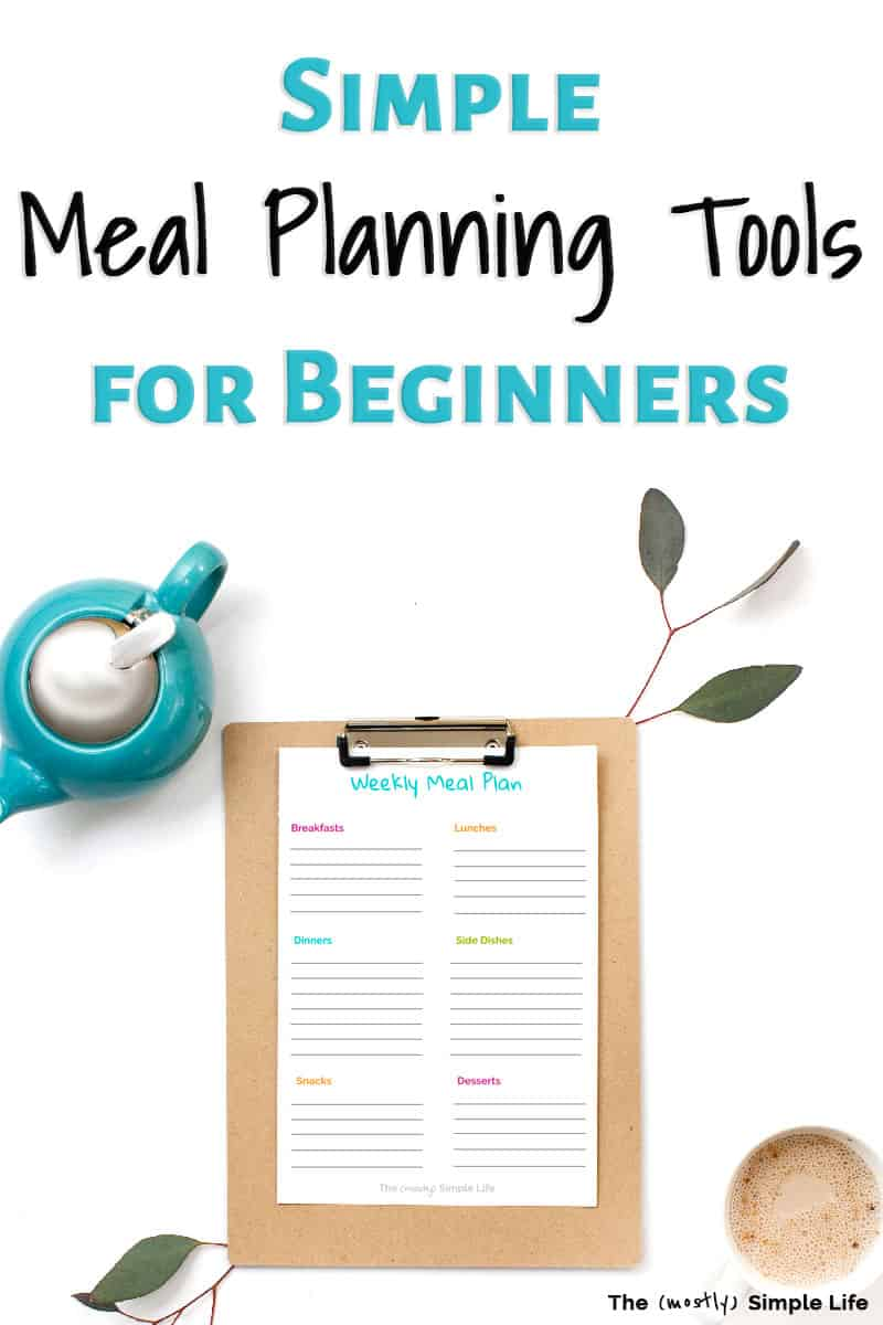 Meal Planning Tools I Can\'t Live Without
