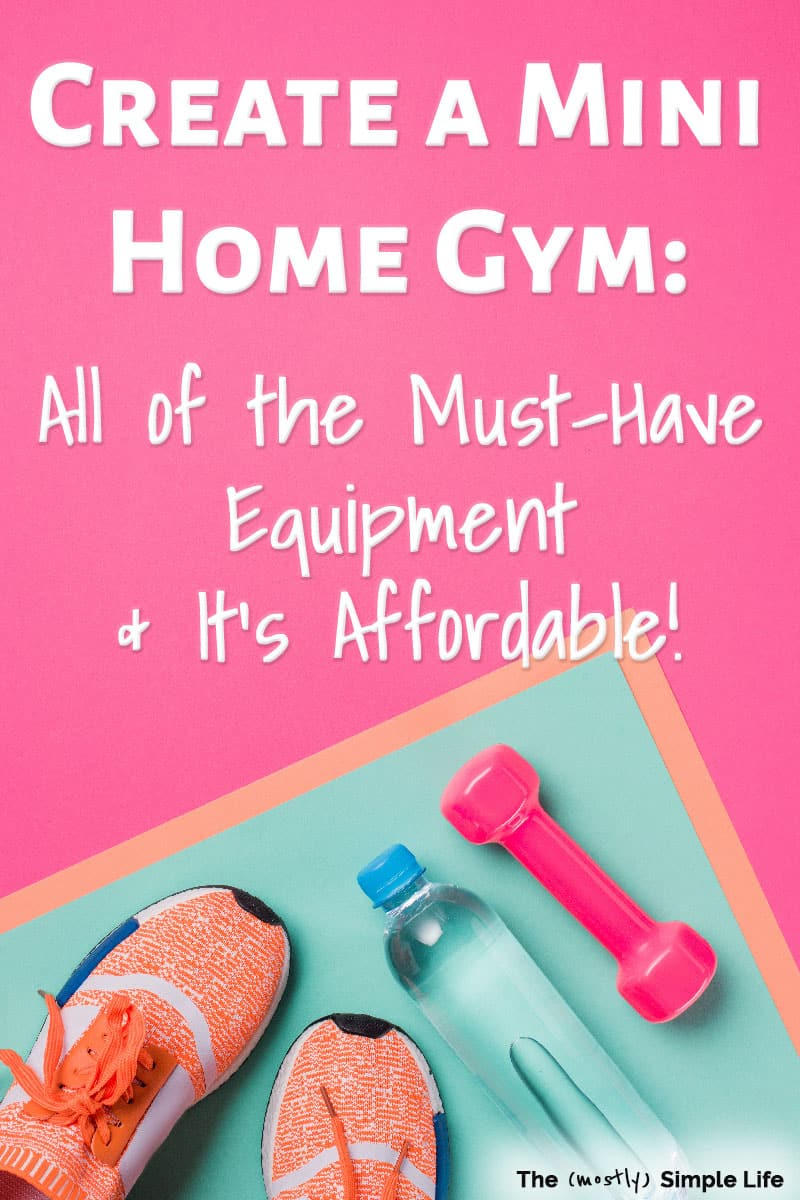 My Favorite Affordable Home Workout Equipment