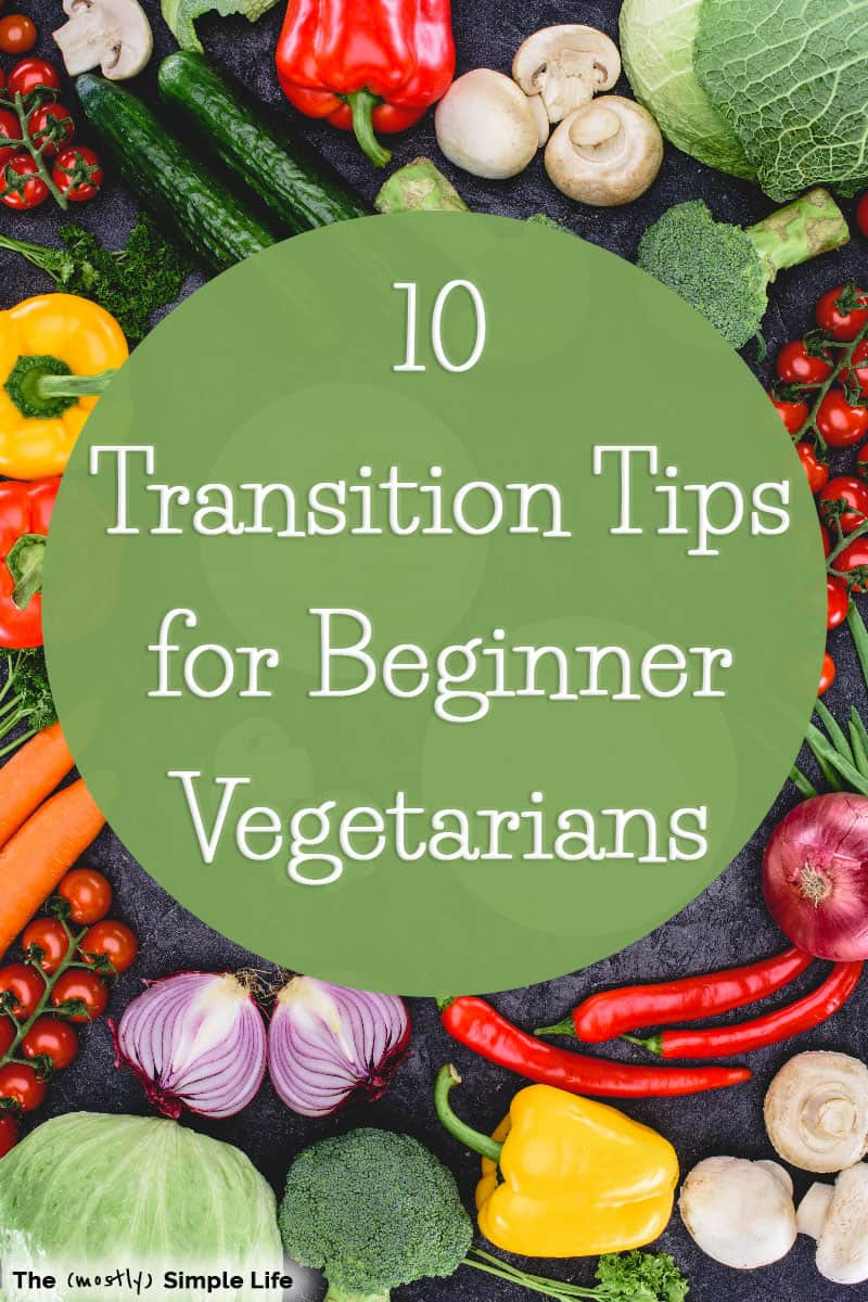 10 Tips for Transitioning to Vegetarian