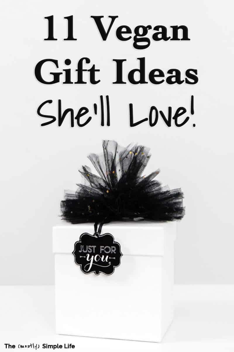 11 Perfect Vegan Gift Ideas
