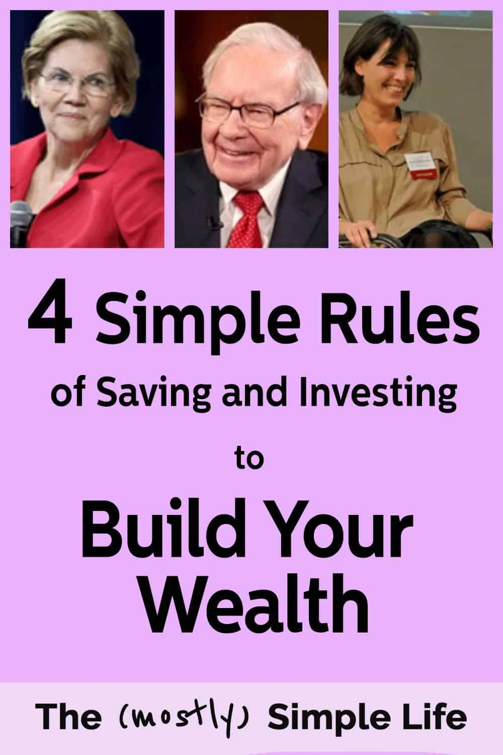 Budgeting and Investing for Success: 4 rules to save money and build your wealth