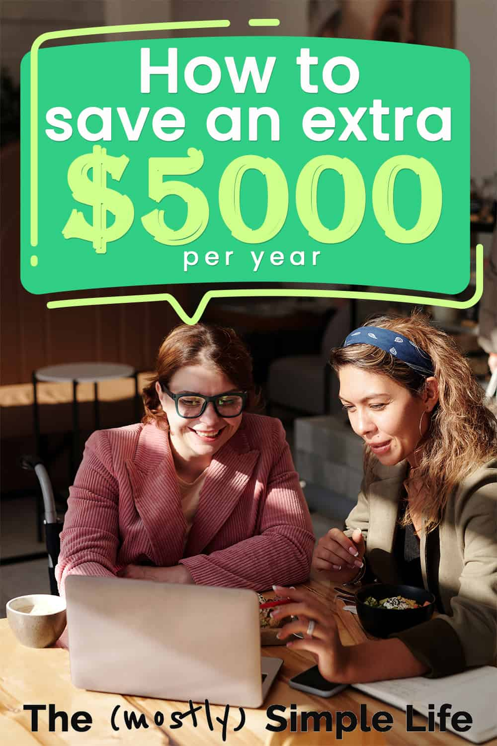 Money Saving Tips: How to Save an Extra $5,000 per Year