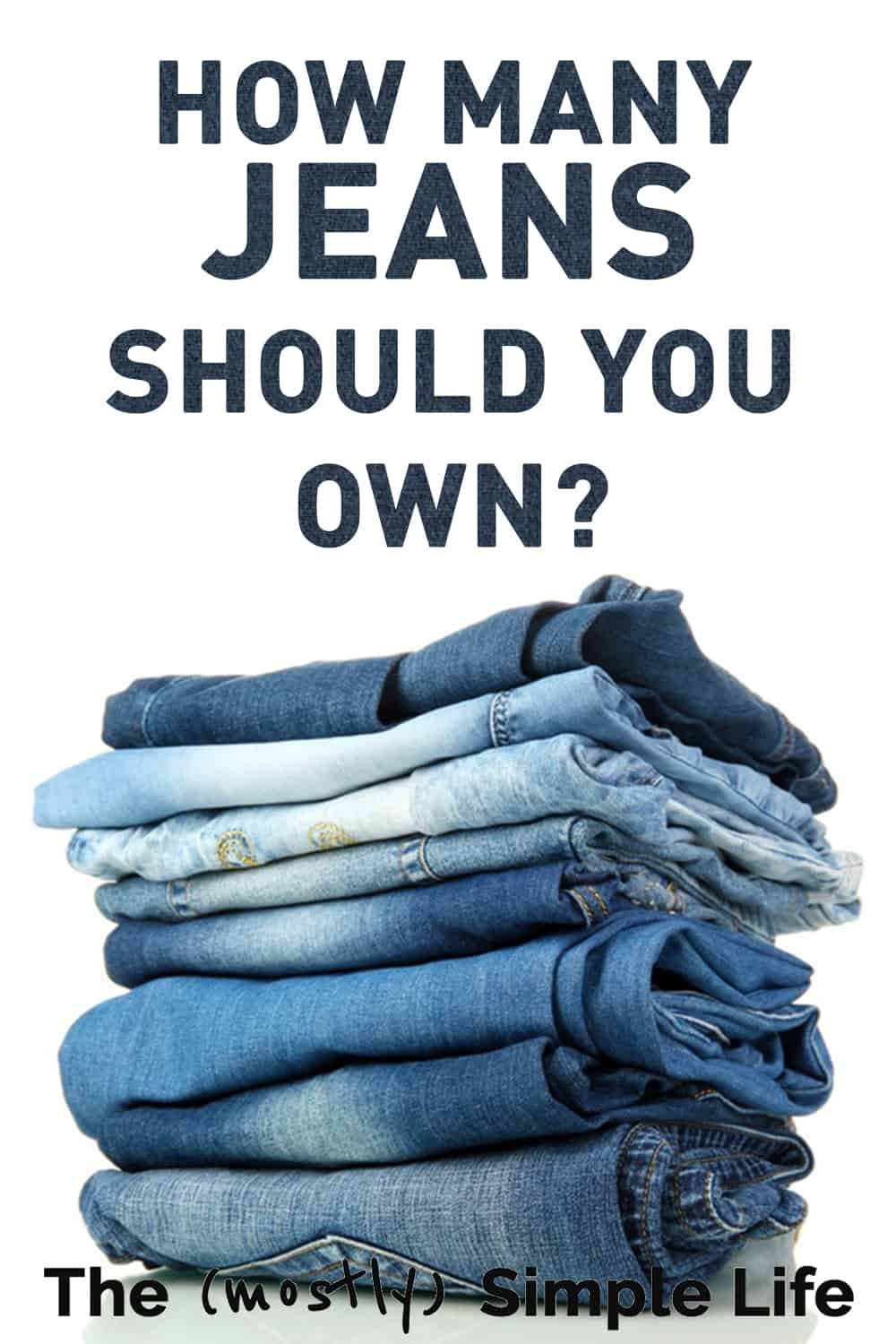 How Many Jeans or Pants Should I Own?