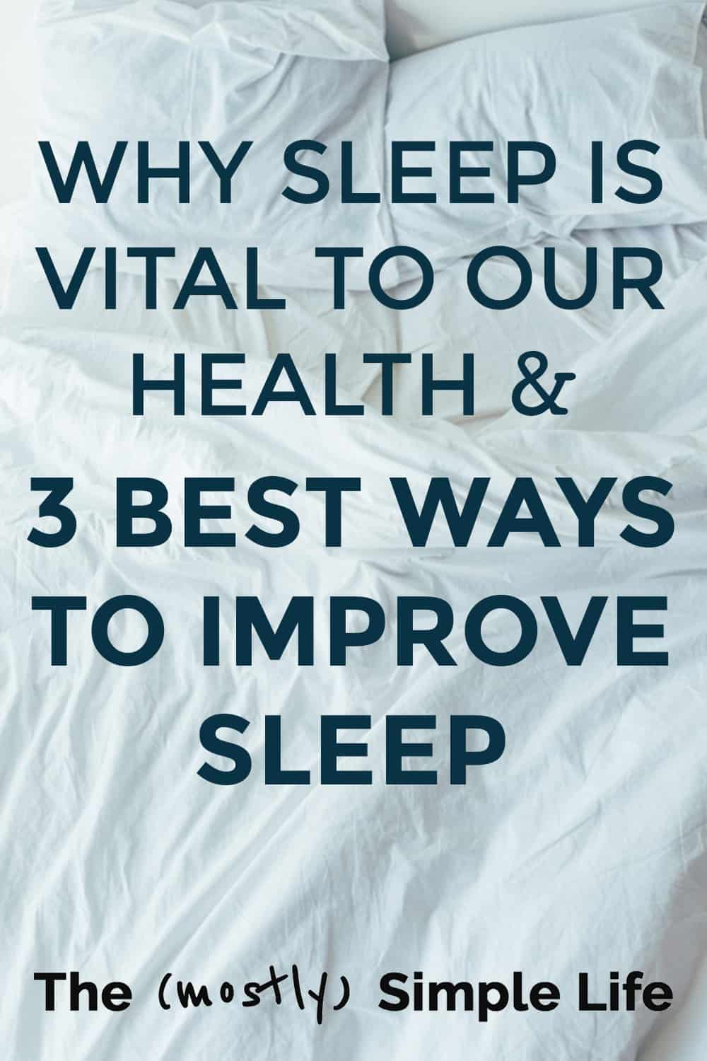 Why Sleep is Vital for Good Health and Fitness (And How to Sleep Better)