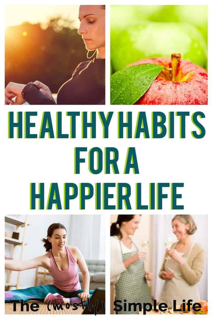 Healthy Habits for a Happier Life