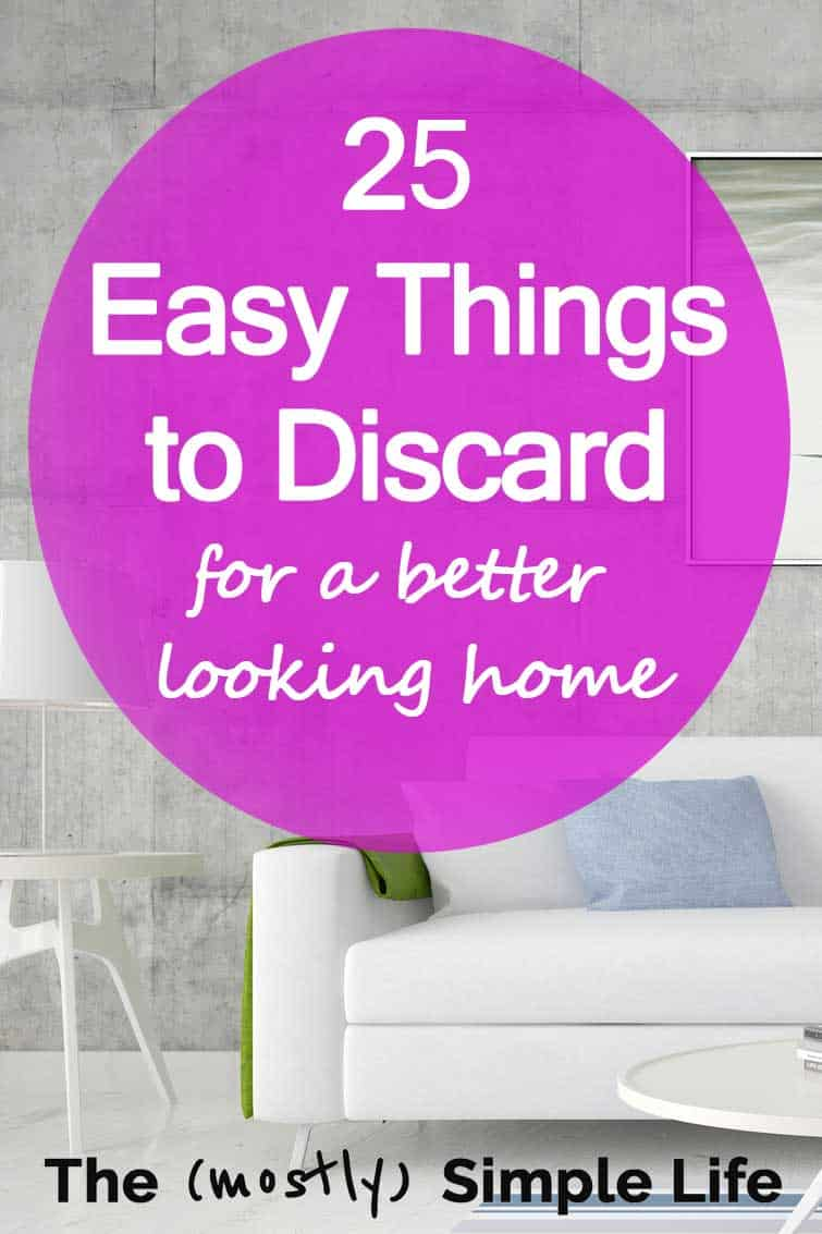 25 Things to Declutter Without Hesitation... for a Better Looking Home
