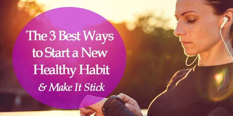 how to start a healthy habit