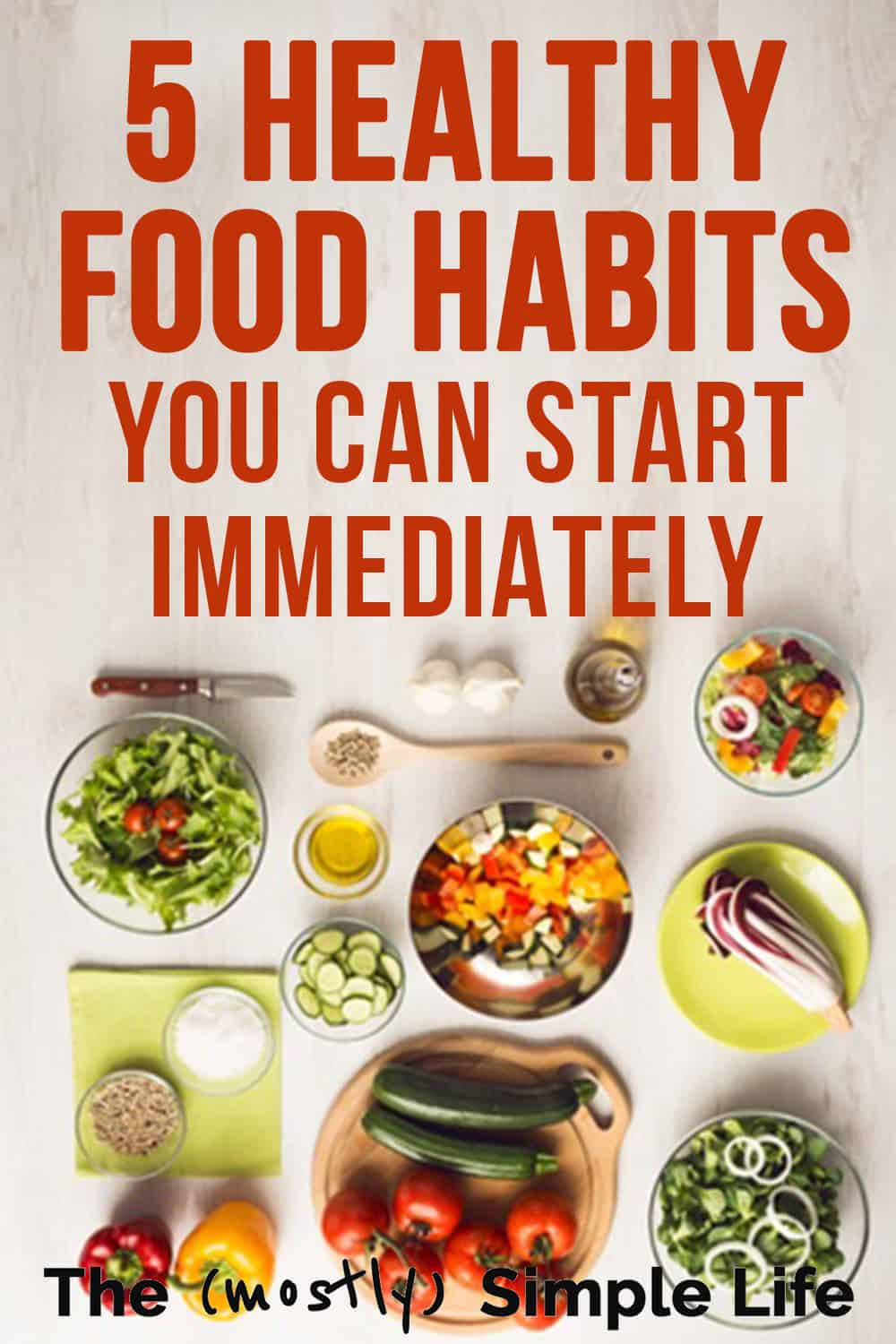 5 Healthy Food Habits You Can Start Adopting Immediately