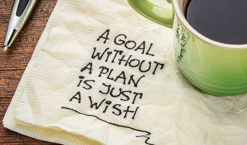 Napkin showing text: a goal without a plan is just a wish