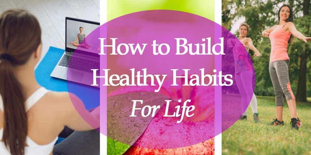 building healthy habits for life headline