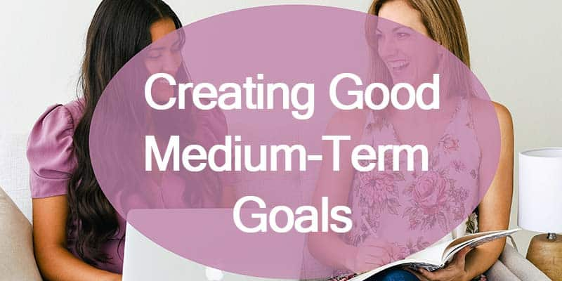 Creating good medium-term goals header image