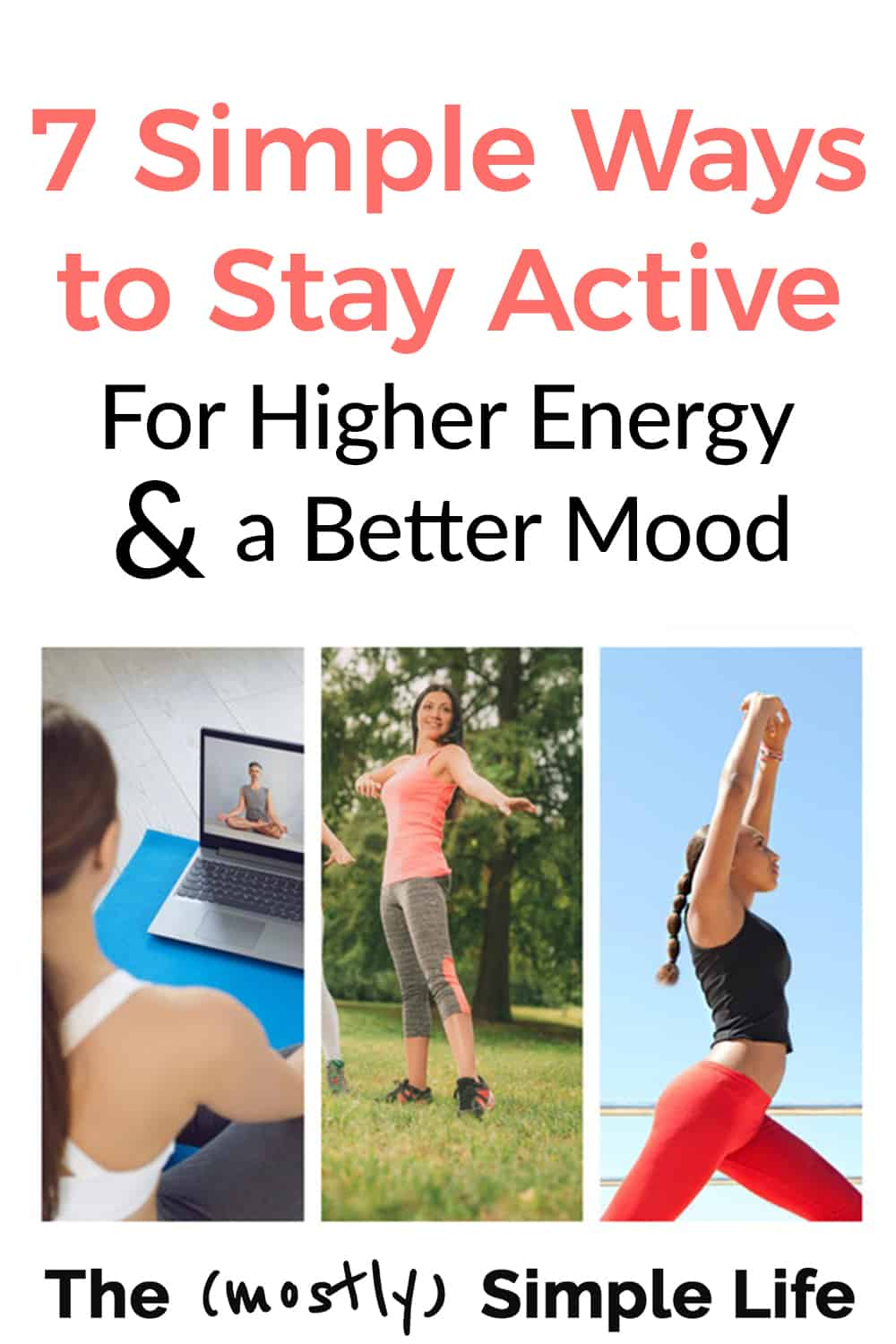 7 Simple Ways to Stay Active to Improve Your Mood & Increase Happiness
