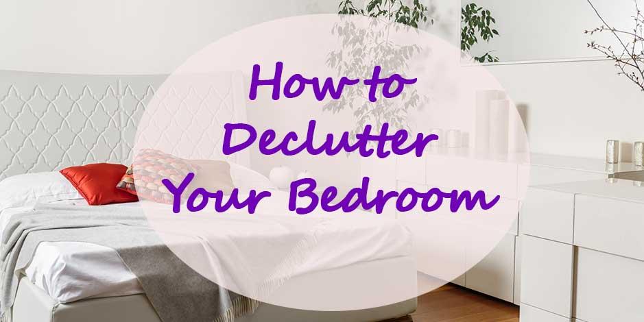Decluttering your bedroom