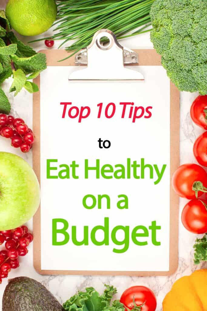 Top 10 tips to eat healthy on a budget