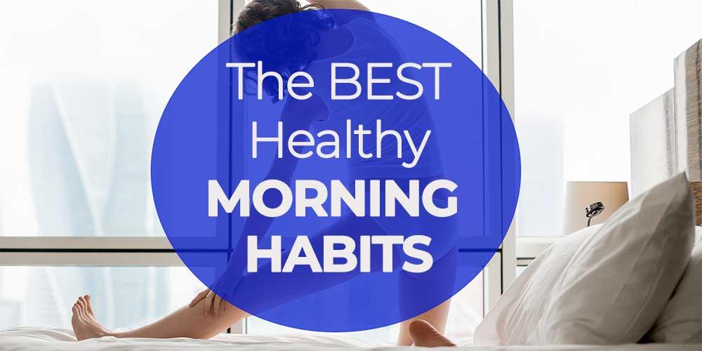 healthy morning habits header