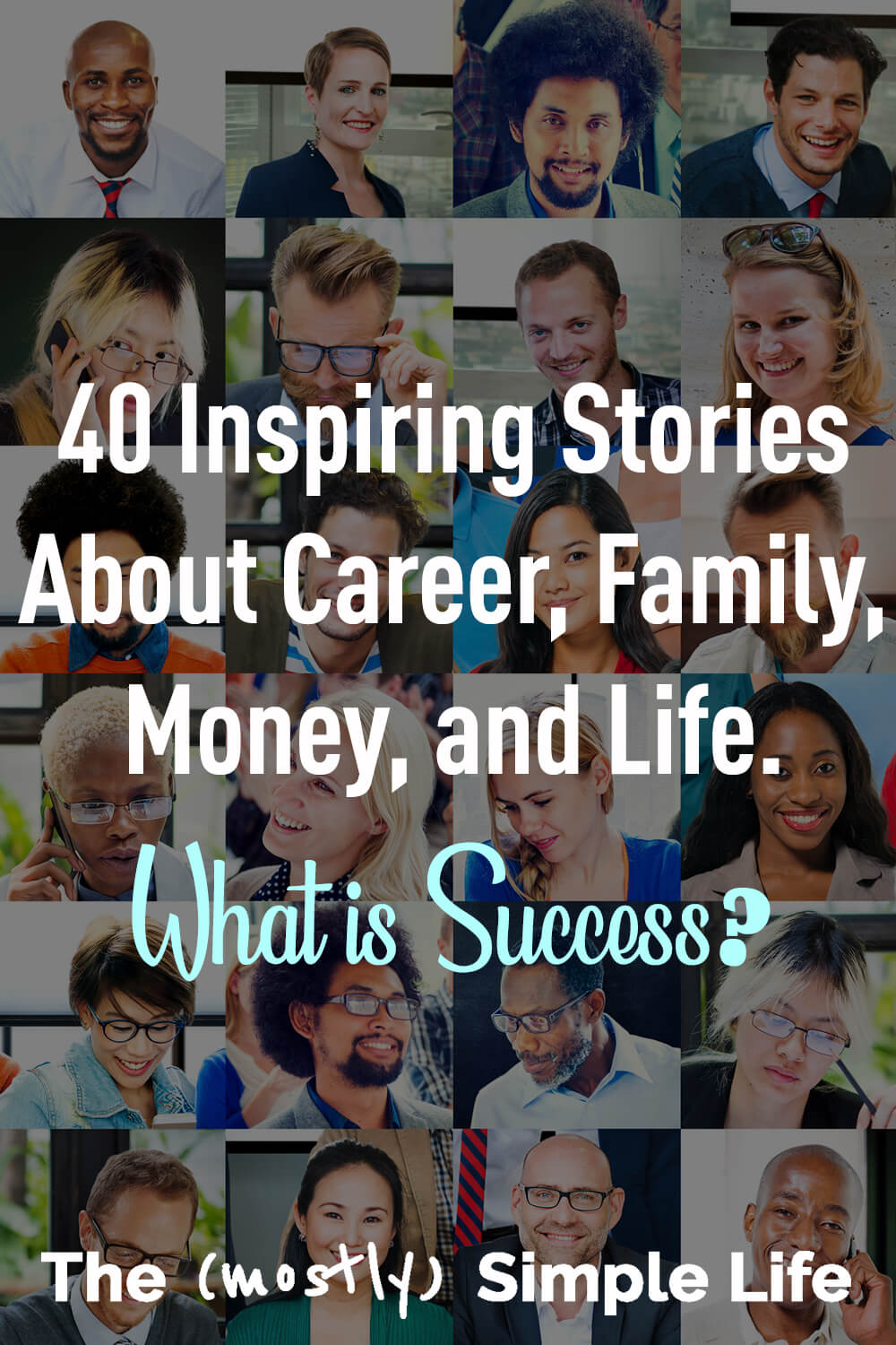 What is Success? 40 Amazing Stories + 7 Tips for Success