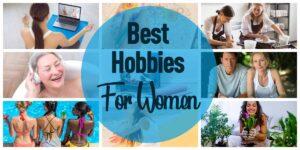 header for best hobbies for women